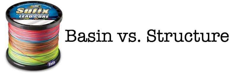 Basin vs Structure