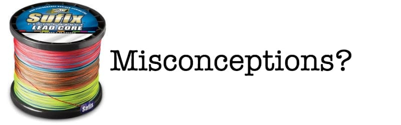 Leadcore Misconceptions