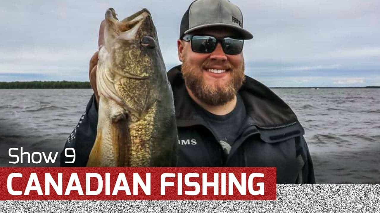 Canadian Dream Fishing – AnglingBuzz TV
