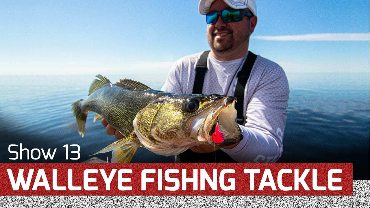 Walleye Fishing Tackle – AnglingBuzz TV