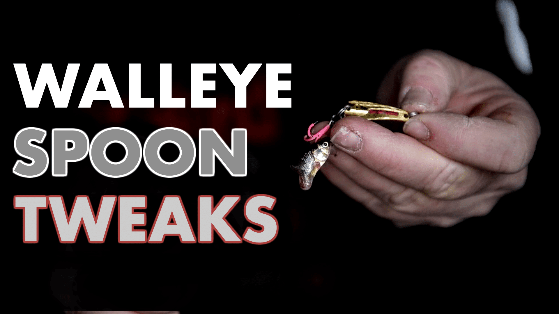 Walleye Spoon Tips, Tweaks, And Strategies